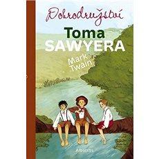 Dobrodružství Toma Sawyera - Kniha