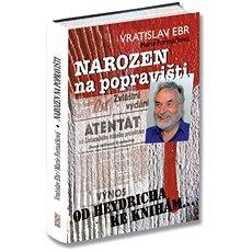 Narozen na popravišti - Kniha