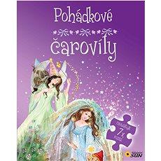 Pohádkové čarovíly: obsahuje 7x puzzle - Kniha