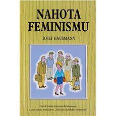 Nahota feminismu - Kniha