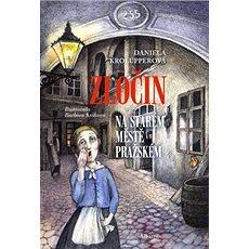 Zločin na Starém Městě pražském - Kniha