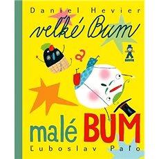 Veľké Bum a malé Bum - Kniha