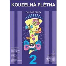 Kouzelná flétna 2 + CD: Melodie z animovaných filmů pro zobcové flétny - Kniha
