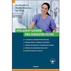 Výkladový slovník pro zdravotní sestry - Kniha