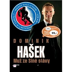 Dominik Hašek: Muž ze Síně slávy - Kniha