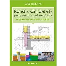 Konstrukční detaily pro pasivní domy - Kniha