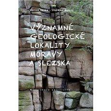 Významné geologické lokality Moravy a Slezska - Kniha