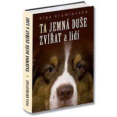 Ta jemná duše zvířat a lidí - Kniha