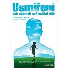 Usmíření: Jak uzdravit své vnitřní dítě - Kniha