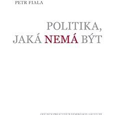 Politika, jaká nemá být - Kniha