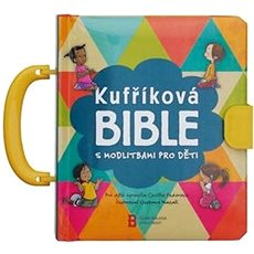 Kufříková Bible s modlitbami pro děti - Kniha