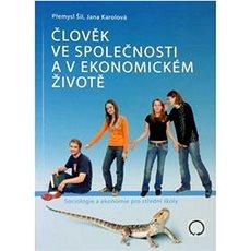 Člověk ve společnosti a v ekonomickém životě - Kniha