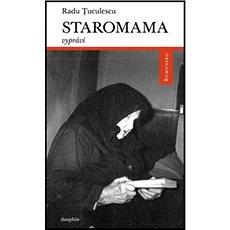 Staromama vypráví - Kniha