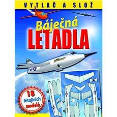 Báječná letadla Létající modely - Kniha