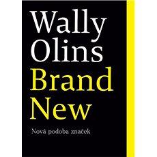 Brand New: Nová podoba značek - Kniha