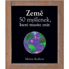 Země: 50 myšlenek, které musíte znát - Kniha
