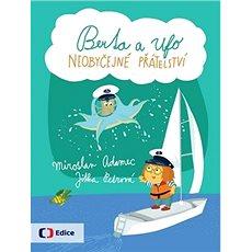 Berta a Ufo Neobyčejné přátelství - Kniha