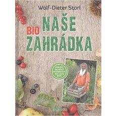 Naše biozahrádka - Kniha