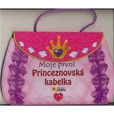 Moje první princeznovská kabelka - Kniha