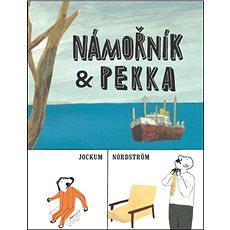 Námořník & Pekka - Kniha