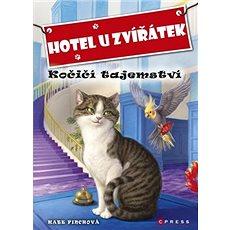 Hotel u zvířátek Kočičí tajemství - Kniha