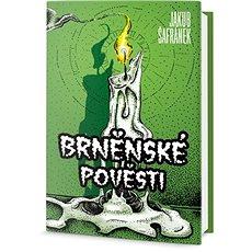 Brněnské pověsti - Kniha