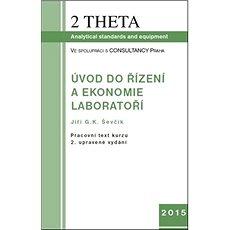 Úvod do ekonomie a řízení laboratoří, včetně CD - Kniha