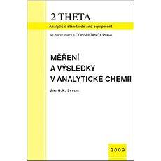Měření a výsledky v analytické chemii, včetně CD - Kniha