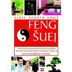 Žít Feng šuej v našich podmínkách - Kniha