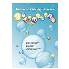 Matematika pro 4. ročník základní školy: Průvodce pro učitele k učebnicové sadě - Kniha