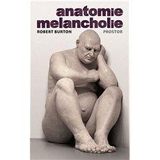 Anatomie melancholie - Kniha