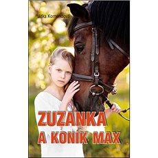 Zuzanka a koník Max - Kniha