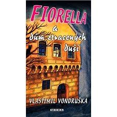 Fiorella a dům ztracených duší - Kniha
