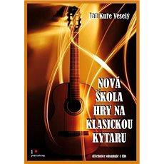Nová škola hry na klasickou kytaru - Kniha