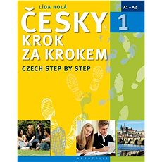 Česky krok za krokem 1: Czech Step by Step - Kniha
