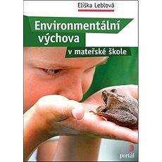 Environmentální výchova v mateřské škole - Kniha