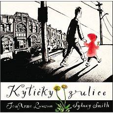 Kytičky z ulice - Kniha