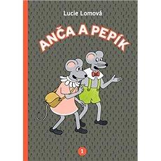 Anča a Pepík 1 - Kniha