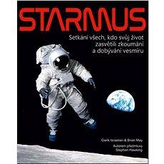Starmus: Setkání všech, kdo svůj život zasvětili zkoumání a dobývání vesmíru - Kniha