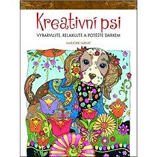 Kreativní psi: Vybarvujte, relaxujte a potěšte dárkem - Kniha