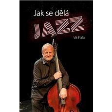 Jak se dělá jazz - Kniha