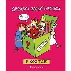 Opráski sčeskí historje v koztce - Kniha