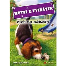Hotel U Zvířátek Čich na záhady - Kniha