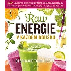 Raw energie v každém doušku - Kniha