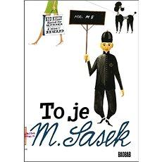 To je M. Šašek - Kniha