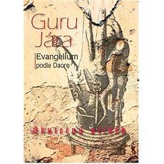 Guru Jára Evangelium podle Daore - Kniha