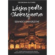 Láska podle Shakespeara 3: Sen noci univerzitní - Kniha