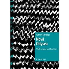 Nová Odysea: Příběh evropské uprchlické krize - Kniha