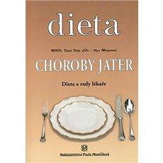 Choroby jater: Dieta a rady lékaře - Kniha