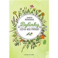 Bylinky Léčivá moc přírody - Kniha